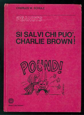 SCHULZ CHARLES PEANUTS SI SALVI CHI PUO' CHARLIE BROWN! MILANO LIBRI 1974