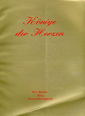 THITZ, Thomas Baumgärtel, M.S. Bastian, Kunstkatalog: Könige der Herzen, (König Der Herzen Film)