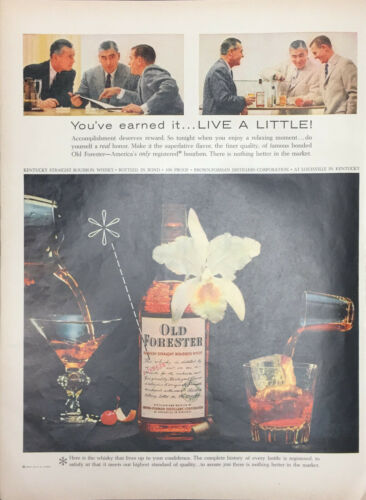 Vintage Old Forester Kentucky Whiskey 1957 Print Ad Live A Little