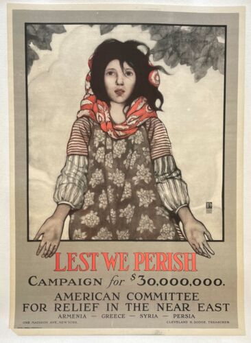 """"""" LEST WE PERISH """" 1917 AMERICAN CAMPAIGN POSTER - RELIEF FOR ARMENIANS + LETTER"""