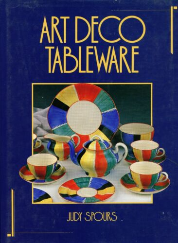 British Art Deco Tableware Pottery (1925-1939) - Types Makers / Scarce Book