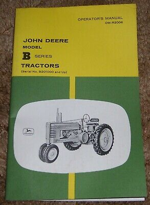 John Deere Model B Series Tractors Operators Manual
