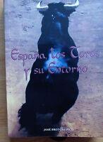 Libro Taurino España,toros Y Su Entorno Tauromaquia Vea -  - ebay.es