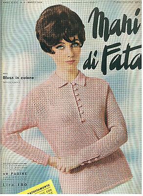 MANI DI FATA MARZO 1966 ANNO XXXXI N. 3 LAVORI FEMMINILI TAGLIO CUCITO RICAMO