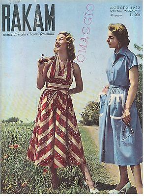 RAKAM AGOSTO 1953 ANNO XXIV FASCICOLO VIII RIVISTA DI MODA E LAVORI FEMMINILI