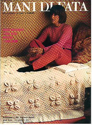 MANI DI FATA AGOSTO 1973 ANNO XLVIII N. 8 LAVORI FEMMINILI TAGLIO CUCITO RICAMO