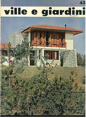 VILLE E GIARDINI 43 GORLICH APRILE 1960 RIVISTA ARCHITETTURA