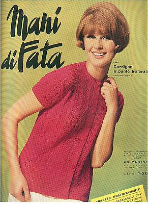 MANI DI FATA APRILE 1966 ANNO XXXXI N. 4 LAVORI FEMMINILI TAGLIO CUCITO RICAMO