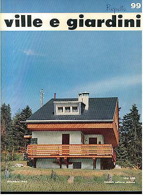 VILLE E GIARDINI 99 GORLICH DICEMBRE 1964 RIVISTA ARCHITETTURA
