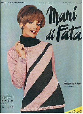 MANI DI FATA SETTEMBRE 1966 ANNO XXXXI N 9 LAVORI FEMMINILI TAGLIO CUCITO RICAMO