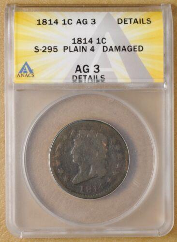 1814 Classic Head Large Cent S-295 Plain 4 ANACS AG 3 Details