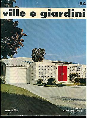 VILLE E GIARDINI 84 GORLICH SETTEMBRE 1963 RIVISTA ARCHITETTURA