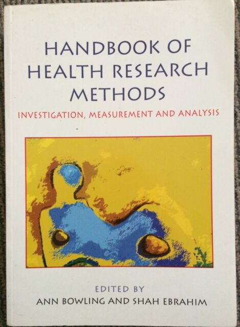 Handbook of Research Methods in Health: Investigation, Measurement and...