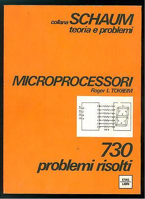 TOKHEIM ROGER L. MICROPROCESSORI ETAS LIBRI 1984 SCHAUM 67 INFORMATICA