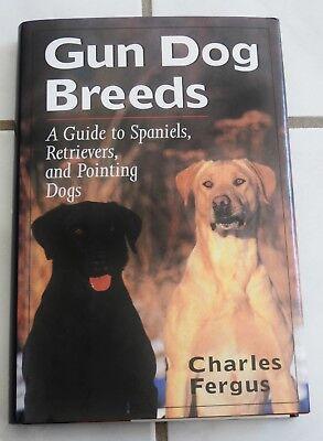 GUN DOG BREEDS hardback  book HUNTING DOGS canine for gamebird