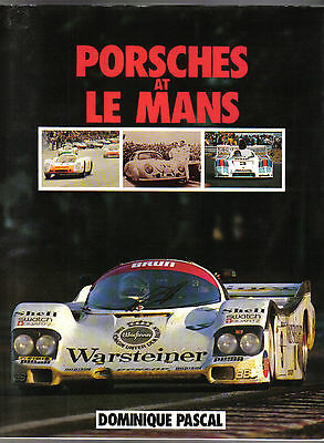 Porsches at Le Mans by Pascal covers 1951-1984 inc photos of every car entered +