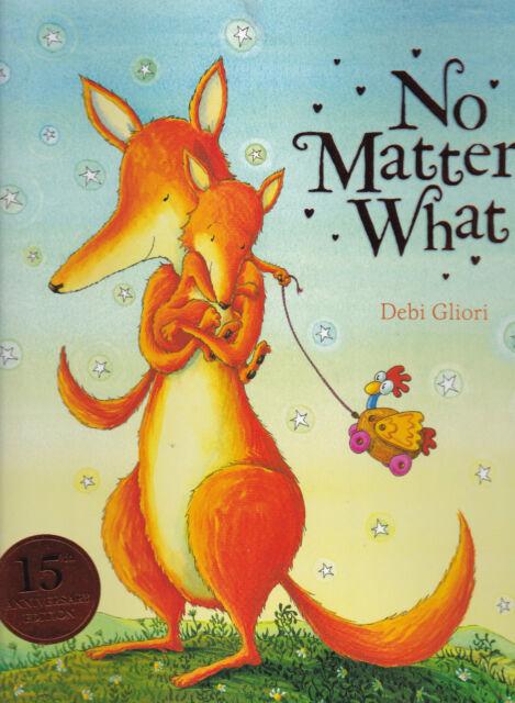 No Matter What by Debi Gliori (Paperback) New Book