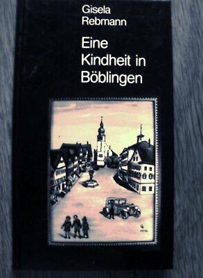Eine Kindheit in Böblingen. Mit Hinterglasbildern der Verfasserin