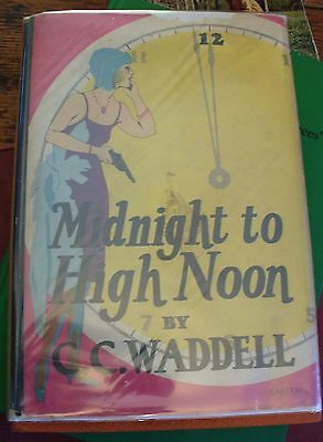 Midnight to High Noon C C WADDELL 1929 Whitman RARE MYSTERY Free US Shipping