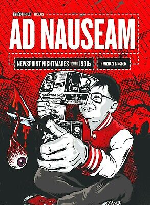 Ad Nauseam: Newsprint Nightmares from the 1980s / Michael Gingold / New Book!