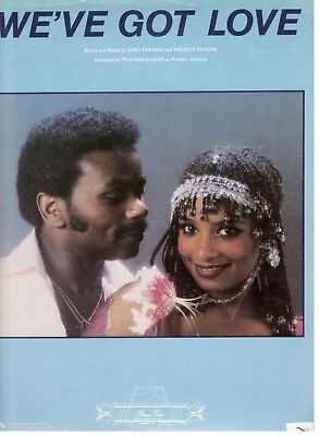 "PEACHES & HERB ""WE'VE GOT LOVE"" SHEET MUSIC-PIANO/VOCAL/GUITAR/CHORDS-1979-NEW"