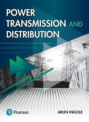 Power Transmission and Distribution, 1e By Ingole