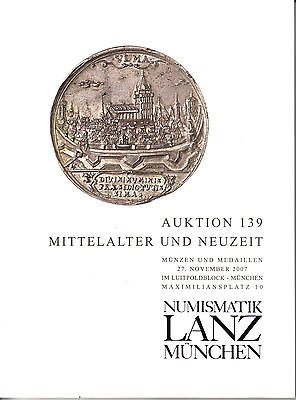 LANZ AUKTION 139 Katalog 2007  Münze Neuzeit Mittelalter Karl Edikt VLMA ~