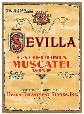 C1930S SEVILLA WINE BOTTLE LABEL VINTAGE ORIGINAL CALIFORNIA HEARN NY MUSCATEL