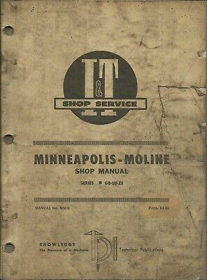 It Minneapolis-moline Series Gb-ub-zb No. Mm-6 Tractor Shop Manual