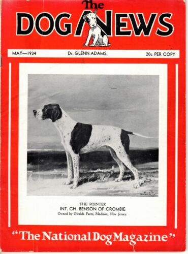 Vintage Dog News Magazine May 1934 Pointer Cover