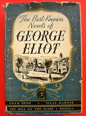 BEST-KNOWN NOVELS OF GEORGE ELIOT Modern Library Giant #G51 1940 Hardcover