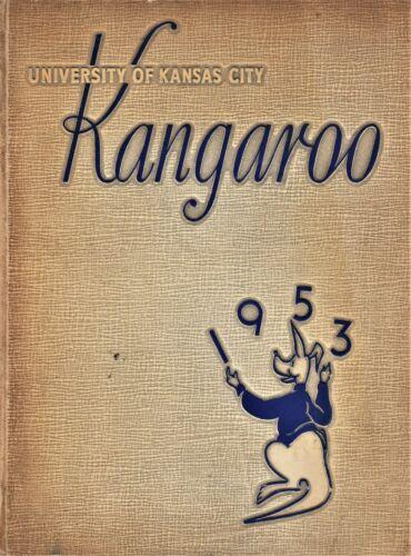 "1953 ""Kangaroo"" - University of Kansas City Yearbook - Kansas City, Missouri +"
