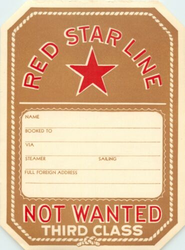 RED STAR LINE ~Not Wanted~ Scarce & Original STEAMSHIP LUGGAGE LABEL, c. 1930