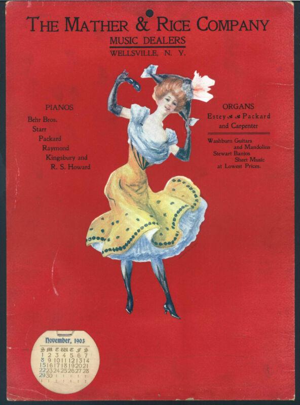 *Antique* 1903 Dancing Girl MATHER & RICE NY Music Dealer Advertising CALENDAR