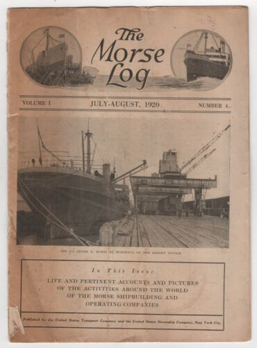 Rare 1920 THE MORSE LOG United States Transport STEAMSHIP Company BOATS Ships