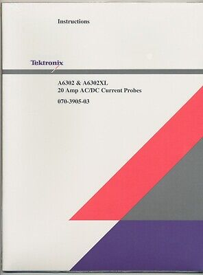 Tektronix A6302 A6302xl 20a Acdc Current Probe Instruction Manual 070-3905-03