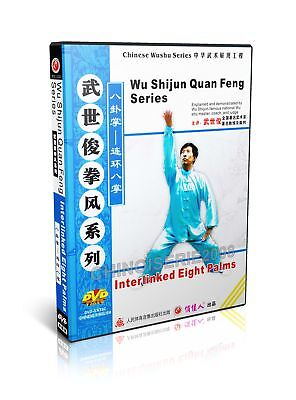 Chinese Bagua zhang Kungfu - Interlinked Eight Palms by Wu Shijun DVD