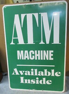Used Atm Inside 36 X 24 May Advertising Metalaluminum Sign S690