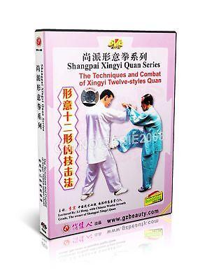 Shang Style Xing Yi - Techniques & Combat Of Xingyi 12 Styles Quan - Li Hong DVD
