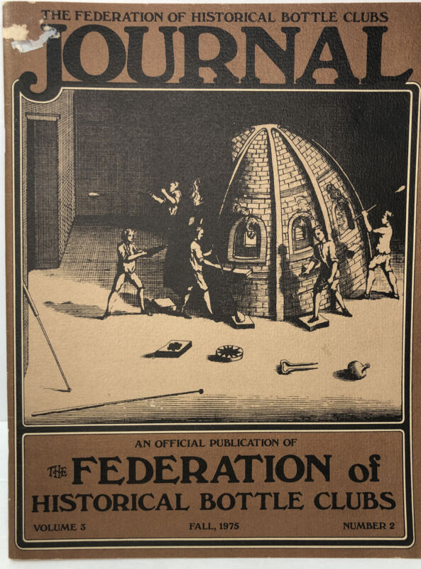 The Federation of Historical Bottle Clubs Journal Volume 3, Fall 1975 Number 2