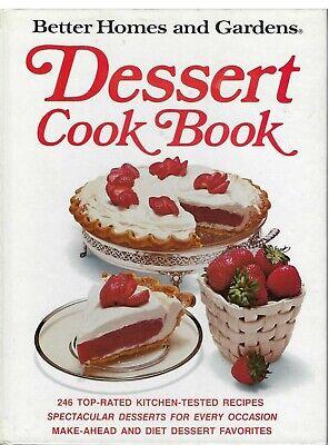 Better Homes & Gardens DESSERT Cook Book - 246 top-rated recipes, 1973