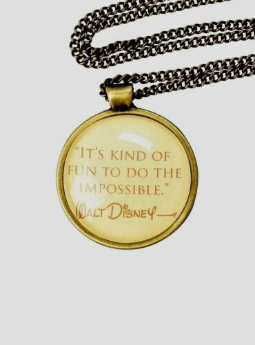 """WALT DISNEY OFFICIAL QUOTE 16"""" PENDANT NECKLACE  FUN TO DO T"""