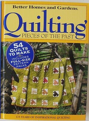 Better Homes And Gardens QUILTING Pieces Of The Past 54 Patterns Book