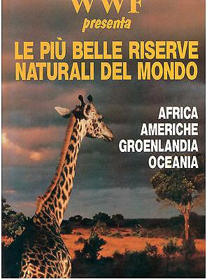 WWF LE PIU' BELLE RISERVE NATURALI DEL MONDO 3 VOLL. EUROCLUB 1990 VIAGGI