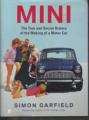 MINI - The True and Secret History - Simon Garfield H/B D/J 1st Edn Motor Car
