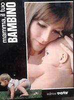 Mamma, Il Tuo Bambino In 3 Volumi - Editrice Velar -  - ebay.it