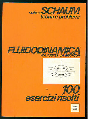 HUGHES W. F. BRIGHTON J. A. FLUIDODINAMICA ETAS LIBRI 1978 SCHAUM 38 FISICA