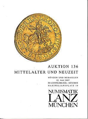 LANZ Auktionskatalog 136 2007  Münze Neuzeit Mittelalter Kunst Karl Goetz?136