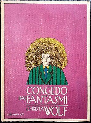 Christa Wolf, Congedo dai fantasmi, Ed. E/O, 1995