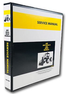 Service Manual For John Deere 440 440a 440b Skidder Repair Shop Book Ovhl